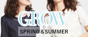 GROW(SPRING & SUMMER)